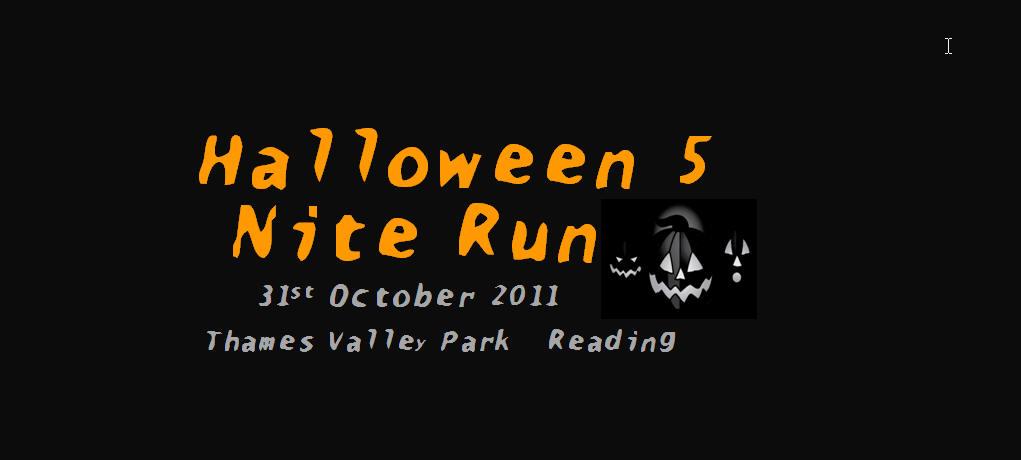 Halloween 5 Nite Run