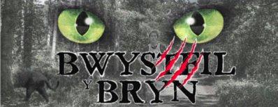 Bwystfil y Bryn (Beast of Bryn)