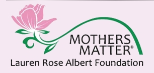 Lauren Rose Albert Foundation Mothers Matter 5K Run & Walk