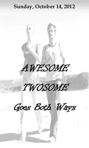 Awesome Twosome Goes Both Ways
