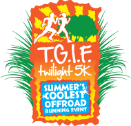 T.G.I.F. Twilight Off Road 5K Summer Series