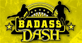BADASS Dash Maryland/ Washington DC