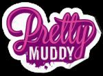 pretty-muddy