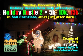 Holiday Hustle II 5k, 10k, 15k in S.F.