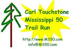 Carl Touchstone Memorial Mississippi 50 Trail Run