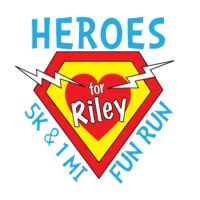 Heroes 5K and 1 Mile Fun Run for Riley