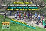 TrailCross Joaquin Miller 5k, 10k