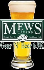 Mews Tavern Gear N Beer 6.9K