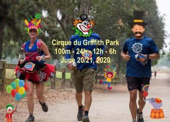 Cirque du Griffith Park 100-Mile & 24-Hour Runs