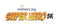 Mattea's Joy Superhero 5k