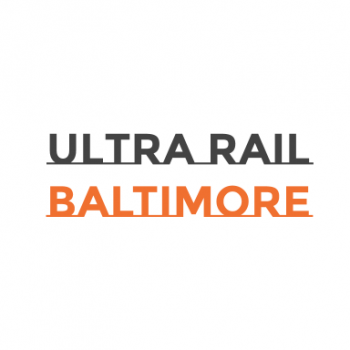 Ultra Rail Baltimore
