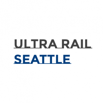 Ultra Rail Seattle