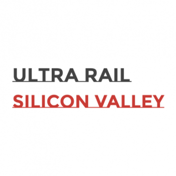 Ultra Rail Silicon Valley