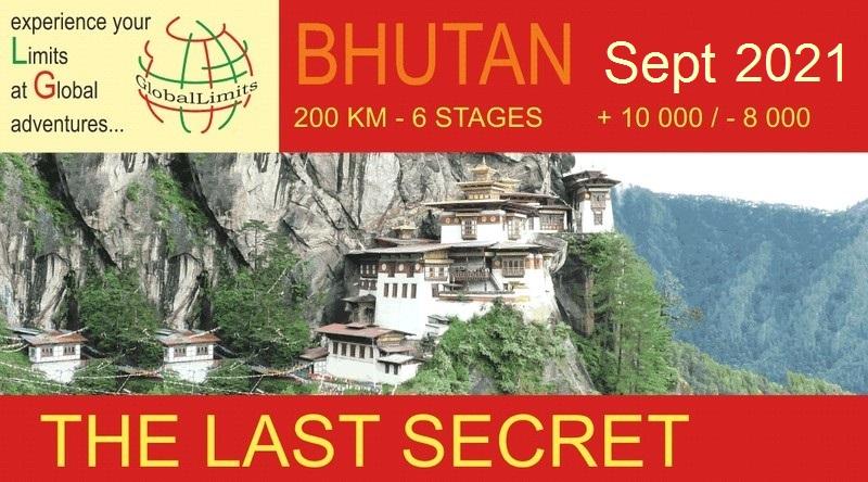 8th GlobalLimits Bhutan - The Last Secret -
