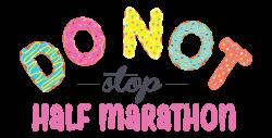 Donot Stop Half Marathon and 5k