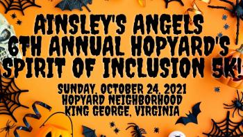 Ainsley's Angels 6th Annual Hopyard's Spirit of Inclusion 5K!
