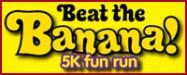 Beat the Banana! 5k fun run 2012